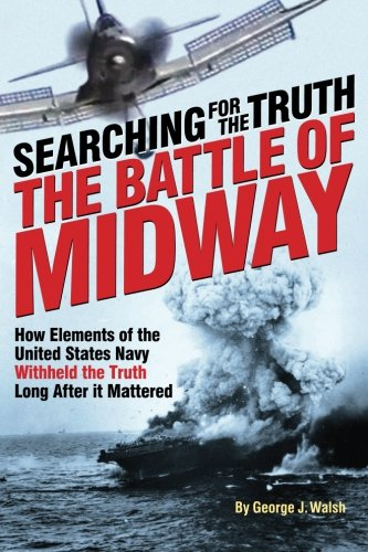 9781508893813: The Battle of Midway: Searching for the Truth