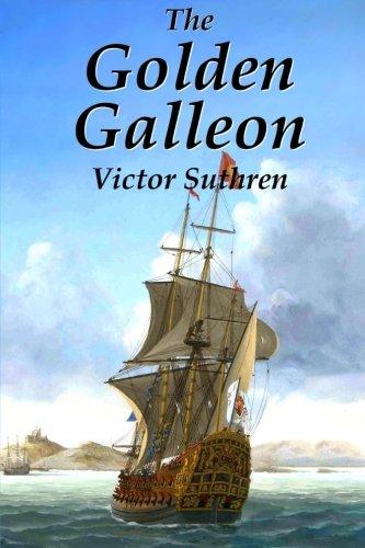 9781508896296: The Golden Galleon (Mainwaring Saga) (Volume 2)
