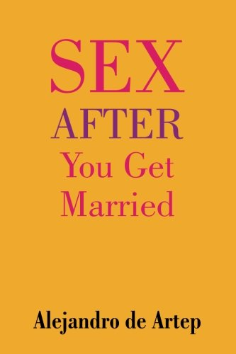 9781508897460: Sex After You Get Married