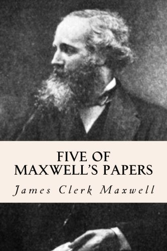 9781508897750: Five of Maxwell's Papers