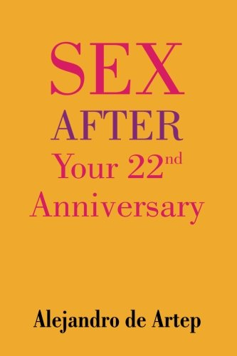 9781508898825: Sex After Your 22nd Anniversary