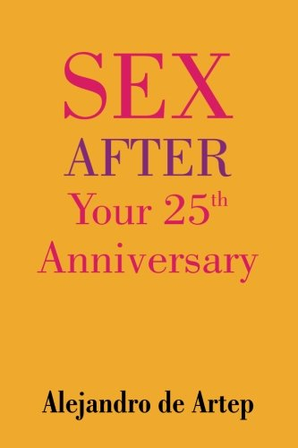 9781508898870: Sex After Your 25th Anniversary