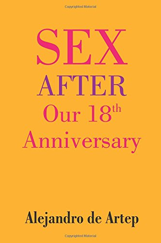 9781508899860: Sex After Our 18th Anniversary