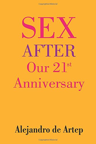 9781508899907: Sex After Our 21st Anniversary