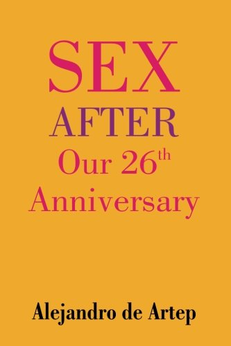 9781508900016: Sex After Our 26th Anniversary