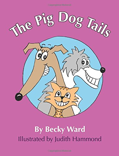 9781508902652: The Pig Dog Tails