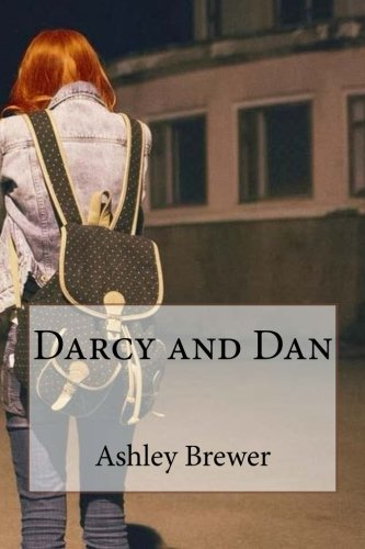 9781508904977: Darcy and Dan: Bastille Fan Fiction: Volume 1