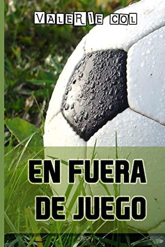 9781508908548: En fuera de juego (Spanish Edition)
