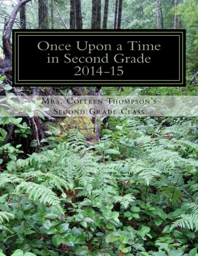 9781508910480: Once Upon a Time in Second Grade
