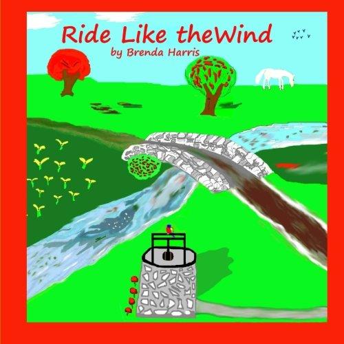 Ride Like the Wind: Harris, Brenda Joy