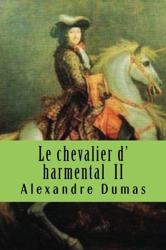 9781508914266: Le chevalier d' harmental II