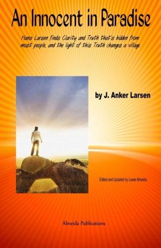 An Innocent in Paradise: Hans Larsen finds: J. Anker Larsen