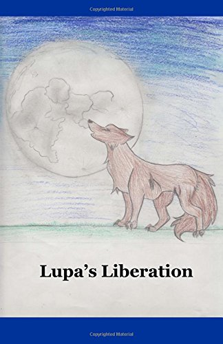 Lupa's Liberation: Aiden Ricks; Evan