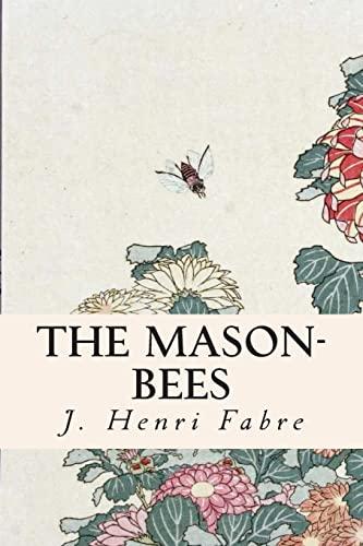 9781508916611: The Mason-Bees