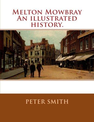 9781508916949: Melton Mowbray An illustrated history.