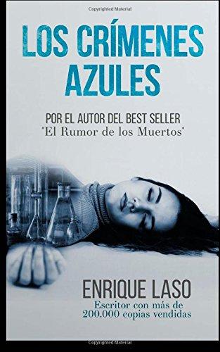 Los Crímenes Azules (Spanish Edition): Laso, Enrique