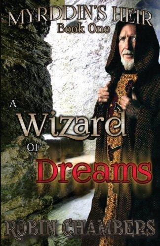 9781508918615: Myrddin's Heir: A Wizard of Dreams (Volume 1)