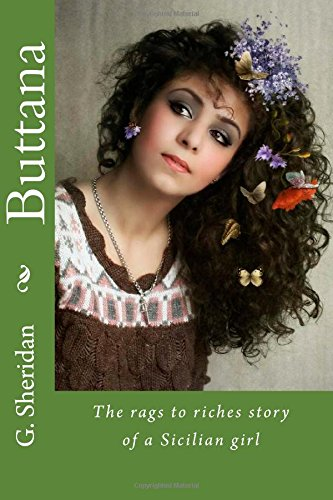 9781508919902: Buttana: The rags to riches story of a Sicilian girl