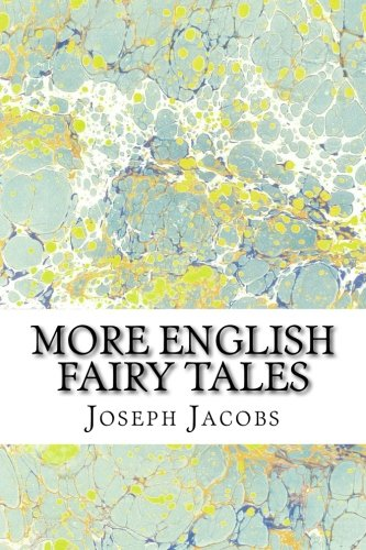 9781508920823: More English Fairy Tales: (Joseph Jacobs Classics Collection)