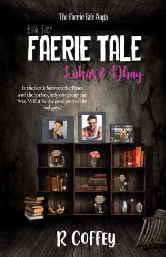 9781508921066: Faerie Tale, Lukus & Dhay (Volume 4)