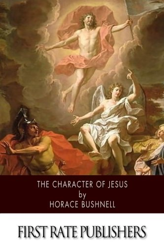 9781508921356: The Character of Jesus