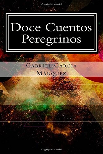 9781508921738: Doce Cuentos Peregrinos