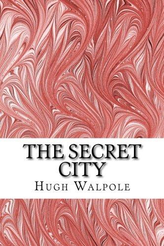 9781508922827: The Secret City: (Hugh Walpole Classics Collection)