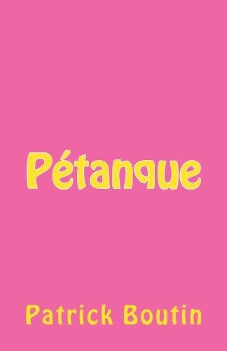 9781508923350: P�tanque