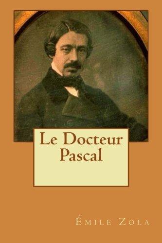 9781508924371: Le Docteur Pascal
