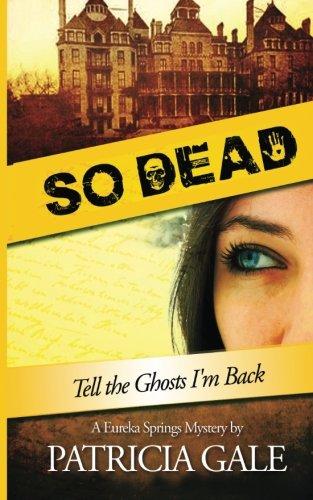 9781508924425: So Dead (A Eureka Springs Mystery) (Volume 1)