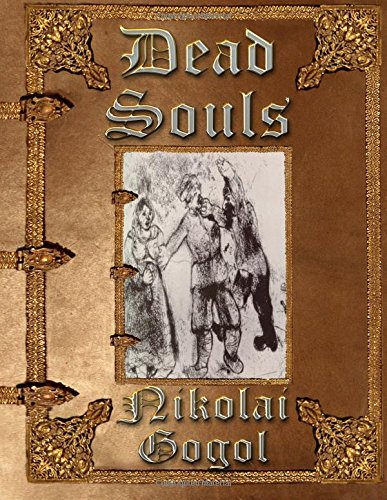 9781508924692: Dead Souls: Unabridged Edition