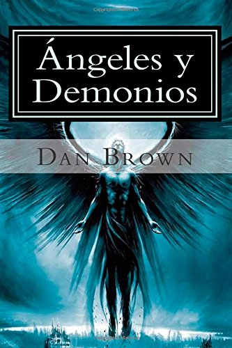 9781508924807: Angeles y Demonios (Spanish Edition)
