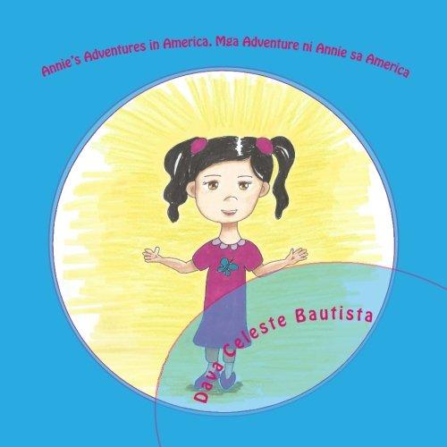 Annie's Adventures in America, Mga Adventure ni Annie sa America: Bautista, Dava Celeste