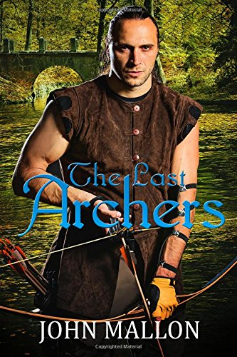 9781508929369: The Last Archers