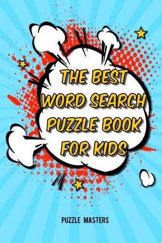 The Best Word Search Puzzle Book for: Puzzle Masters