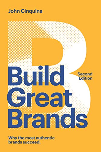 9781508932130: Build Great Brands - Second Edition: Unlocking Your Business Growth Potential