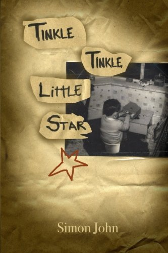 9781508933724: Tinkle Tinkle Little Star: Fifties Childhood. Sixties Adolescence. Stepping into a Seventies Adulthood. Despite some course deviation. This was always ... following a musical bearing!: Volume 1