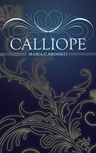 9781508935780: Calliope: Volume 1 (Die Whisky Serie)