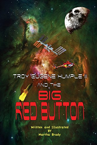 9781508937746: Troy Eugene Humple III and the Big Red Button (Volume 2)