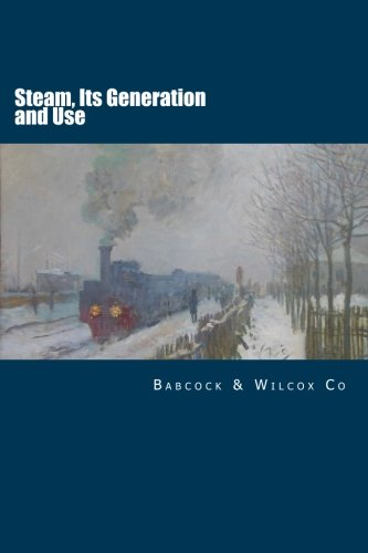 9781508938057: Steam, Its Generation and Use