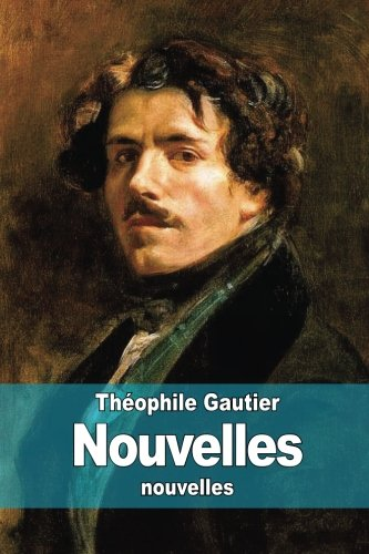9781508939580: Nouvelles (French Edition)