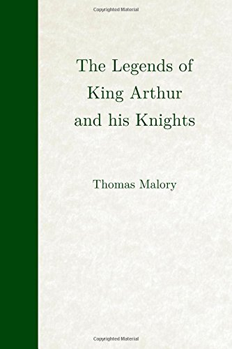 9781508941156: The Legends of King Arthur and his Knights (Empire Library)