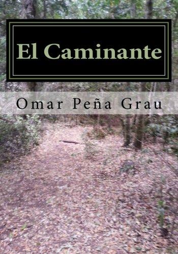 9781508942702: El Caminante: Un cuento arquetipico de la conciencia (Spanish Edition)