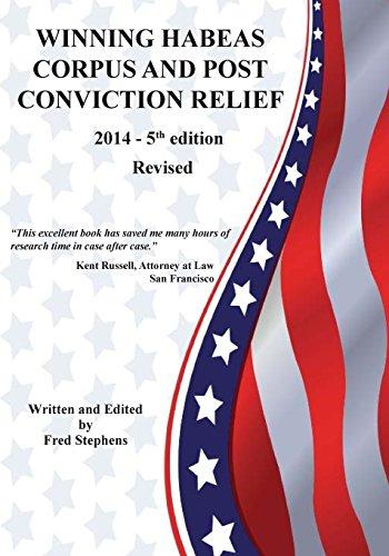 9781508944454: Winning Habeas Corpus and Post Conviction Relief 2014 Revised 5th Edition (Winnning Habeas Corpus and Post Conviction Relief) (Volume 5)