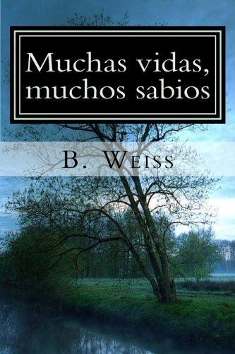 9781508944577: Muchas Vidas Muchos Sabios (Spanish Edition)