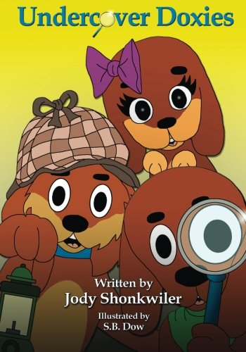 9781508944621: Undercover Doxies (Doxie Tale Adventures) (Volume 3)