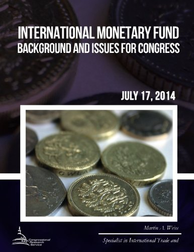 9781508946823: International Monetary Fund: Background and Issues for Congress