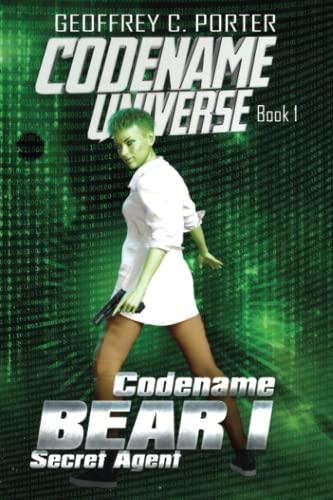 9781508949565: Codename: Bear: Secret Agent