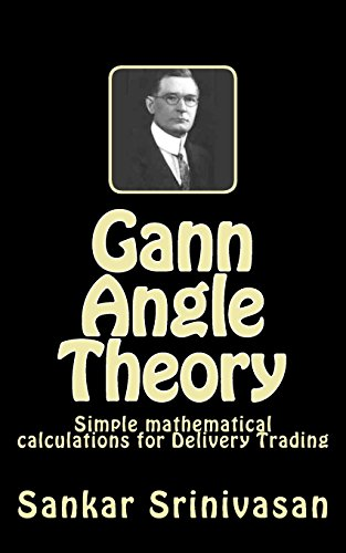 9781508950530: Gann Angle Theory: Simple mathematical calculations for Commodity Trading