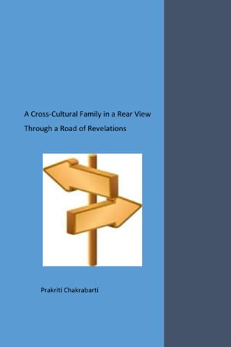 9781508953838: A Cross-Cultural Family in a Rear View: Through a Road of Revelations